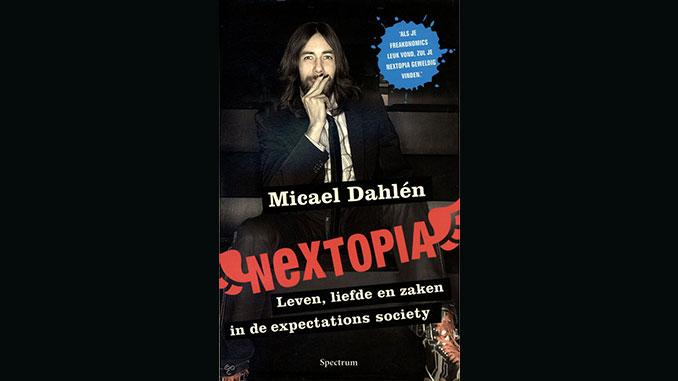 Nextopia av Micael Dahlén